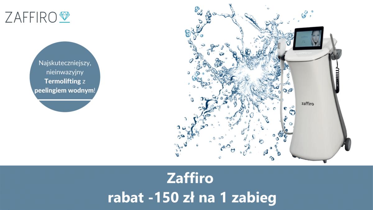 Zaffiro -150 zł na 1 zabieg